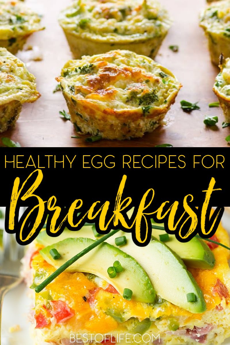 Healthy egg breakfast recipes will help you ditch the extra sugar in your meal and replace it with an easy, filling, healthy choice. Egg Recipes   Easy Egg Recipes   Best Egg Recipes   Best Breakfast Recipes   Easy Breakfast Recipes   Weight Loss Recipes   Recipes with Eggs   Healthy Breakfast Recipes   Healthy Egg Recipes #breakfastrecipes #healthyrecipes via @thebestoflife