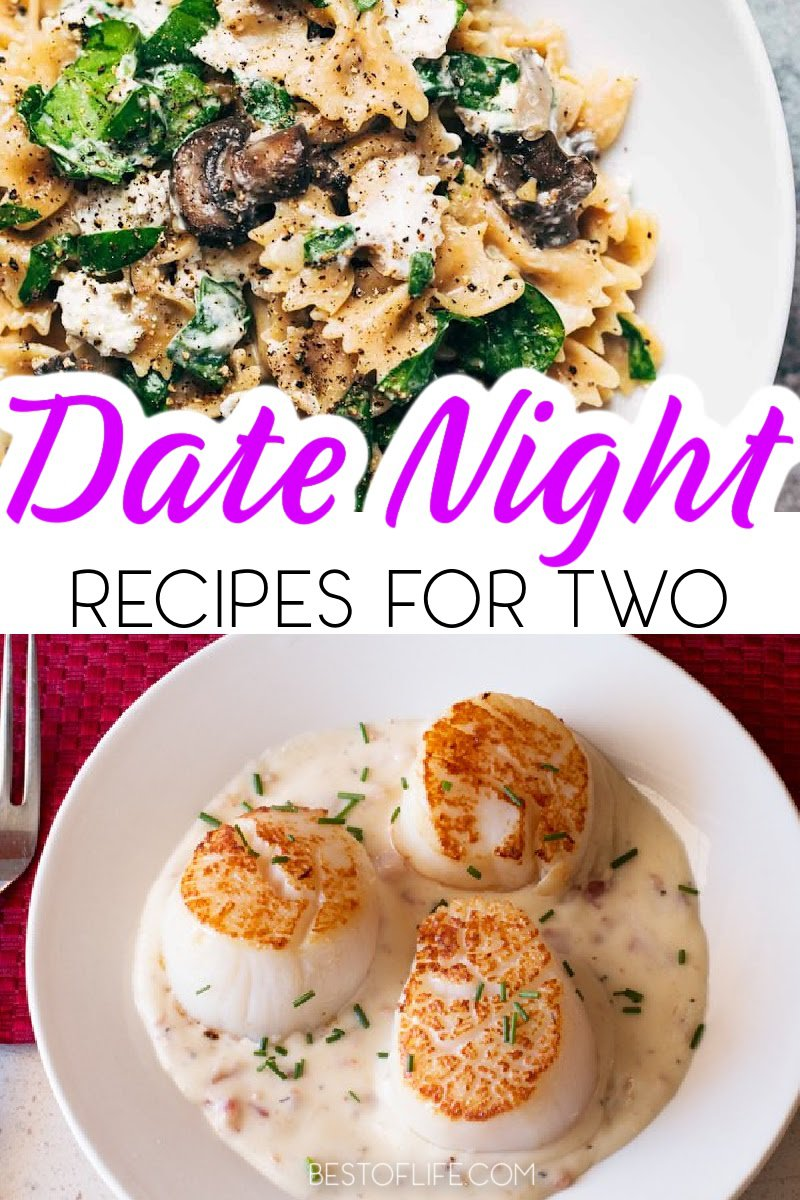 Going out on the town for a date night is fun, but to get more romantic all you need is your home, your loved one and some of the best date night recipes. Food to Cook on Date Night   What to Eat on Date Night   Easy Recipes   Recipes to Cook Together   Romantic Recipes   Recipes for Couples   Date Night Ideas   Recipes for Date Nights   Easy Recipes for Two #recipesfortwo #datenight via @thebestoflife