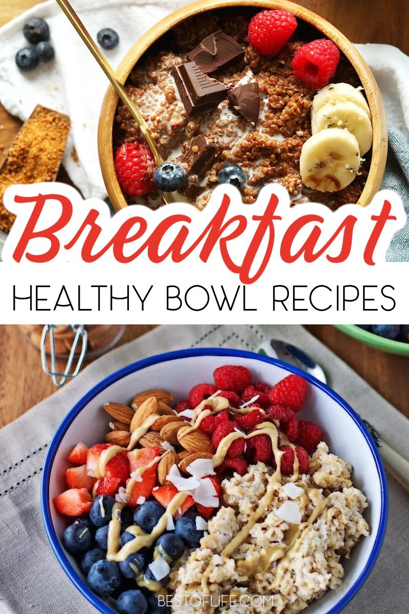 Start your day with an easy and healthy breakfast that will keep you energized with these best breakfast bowl recipes. Healthy Recipes   Healthy Breakfast Recipes   Breakfast Bowl Ideas   Breakfast Bowls for Weight Loss   Weight Loss Recipes   Quick Breakfast Recipes #breakfastbowl #healthyrecipes via @thebestoflife