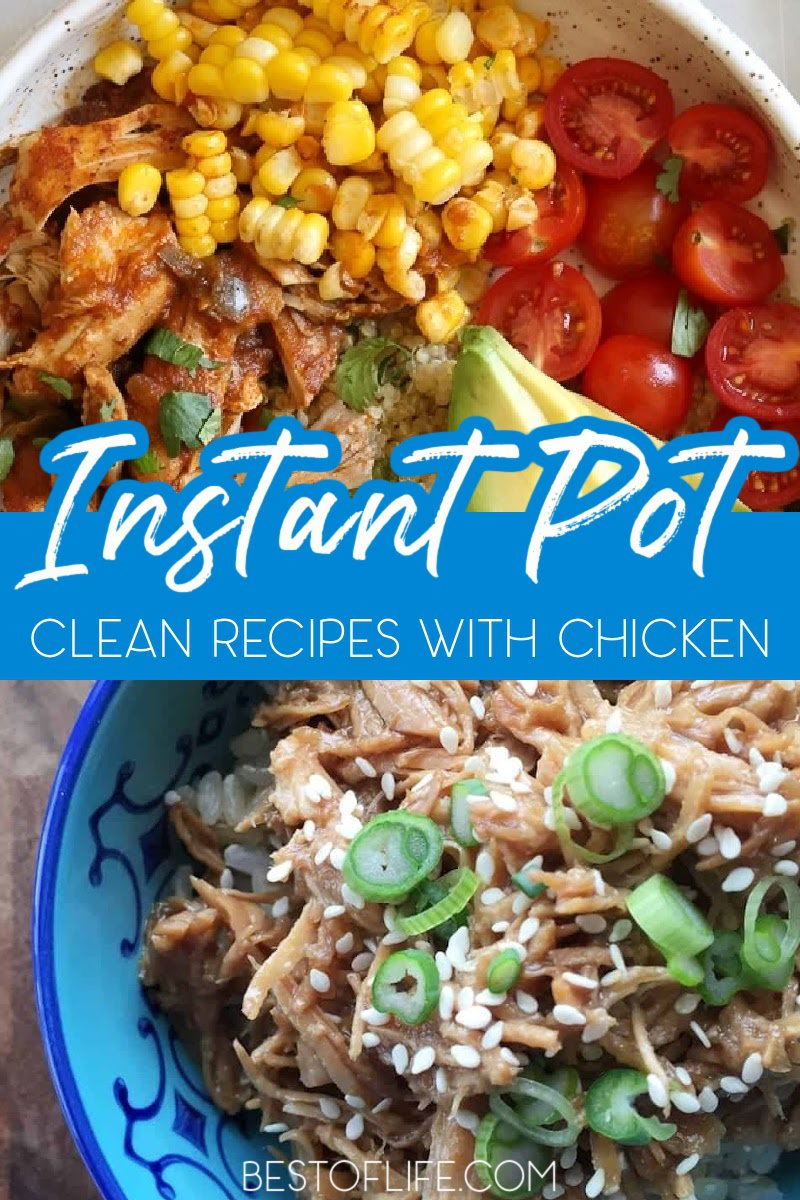 Clean Instant Pot recipes with chicken are full of flavor and will help you plan healthy meals for lunch or dinner. Clean Eating Recipes | Clean Chicken Recipes | Clean Eating Recipes with Chicken | Instant Pot Recipes | Clean Instant Pot Recipes | Instant Pot Recipes with Chicken | Weight Loss Recipes | Weight Loss Recipes with Chicken | Healthy Chicken Recipes | Pressure Cooker Recipes | Pressure Cooking Chicken Recipes #instantpotrecipes #cleaneating via @thebestoflife